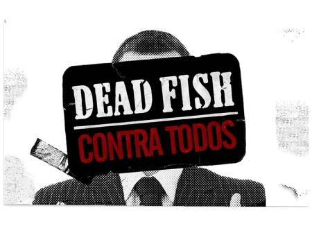 dead-fish-contra-todos1